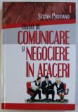 TRATAT DE COMUNICARE SI NEGOCIERE IN AFACERI de STEFAN PRUTIANU , 2008