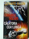Saga lui Argyre, Corabiile solare, Calatoria cea lunga - Gerard Klein     (4+1)