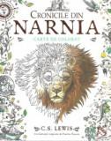 Cronicile din Narnia - Carte de Colorat | C.S. Lewis, Arthur