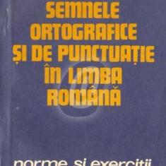 Semnele ortografice si de punctuatie in limba romana (Norme si exercitii)