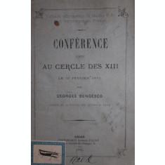 CONFERENCE FAITE AU CERCLE DES XIII LE 10 FEVRIER 1871 - GEORGES BENGESCO
