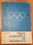 Probleme date la olimpiadele de matematica de L. Panaitopol, C. Ottescu