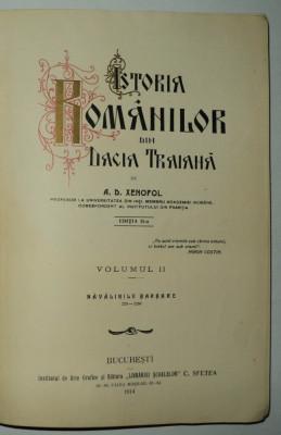 Istoria romanilor din Dacia Traiana, Xenopol, vol 2, Navalirile barbare, 1914 foto