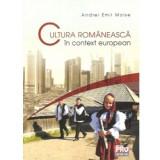 Cultura romaneasca in context european | Andrei Emil Moise