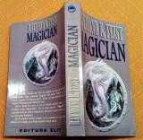 Magician. Editura Elit, 1992 -  Raymond E. Feist