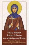 Viata si minunile fericitei Eufrosina cea nebuna pentru Hristos