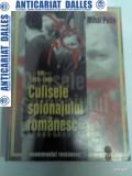 CULISELE SPIONAJULUI ROMANESC - D.I.E 1955-1980 - MIHAI PELIN