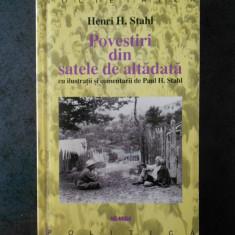 HENRI H. STAHL - POVESTIRI DIN SATELE DE ALTADATA