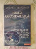 Triada geostrategica – Zbigniew Brzezinski