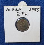 Moneda Republica Populara Romana 10 Bani 1955 - superba stare foarte buna luciu