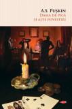 Dama de pică și alte povestiri (Carte pentru toți)
