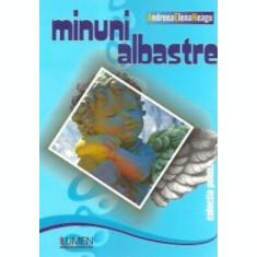 Minuni albastre - Andreea Elena NEAGU