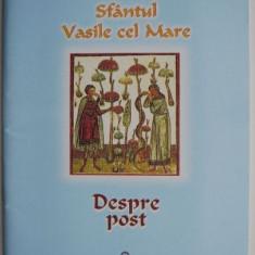 Despre post – Sfantul Vasile cel Mare