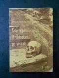 PAUL VINICIUS - DRUMUL PANA LA OSPICIU SI REINTOARCEREA PE JUMATATE