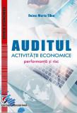 Cumpara ieftin Auditul activitatii economice. Performanta si risc