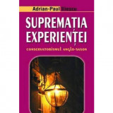 Suprematia Experientei | Adrian - Paul Iliescu, ideea europeana