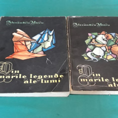 DIN MARILE LEGENDE ALE LUMII/ 2 VOL/ ALEXANDRU MITRU/ILUSTRAȚII MARCELA CORDESCU