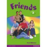 Friends Level 2 Students' Book - Carol Skinner
