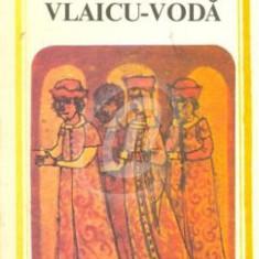 Vlaicu Voda - Drama in 5 acte, in versuri