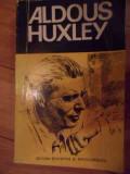 Aldous Huxley - M. Padureleanu ,538481