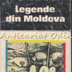 Legende Din Moldova - Elidia Agrigoroaiei