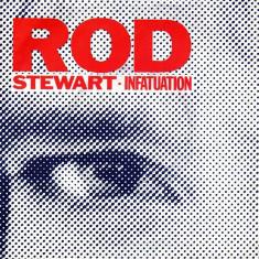 """Rod Stewart – Infatuation 1984 Disc vinil single 7"""""""