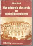 Cumpara ieftin Mecanismele Electorale Ale Societatii Romanesti - Alfred Bulai