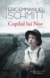 Copilul lui Noe | Eric-Emmanuel Schmitt, Humanitas Fiction