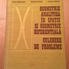 Geometrie Analitica In Spatiu Si Geometrie Diferentiala Culeg - Elena Murgulescu