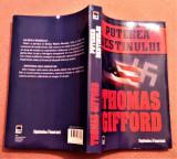 Puterea Destinului. Editura RAO, 2008 - Thomas Gifford