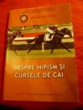 Coriolan Neamtu - Despre Hipism si Curse de cai - Ed. Jockey Club 2010 ,32 pag