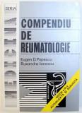 COMPENDIU DE REUMATOLOGIE de EUGEN D. POPESCU si RUXANDRA IONESCU , 2001