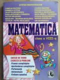 Matematica clasa a 8-a - Stefan Smarandache, Camelia Diaconu