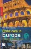 Cumpara ieftin Prima oara in Europa