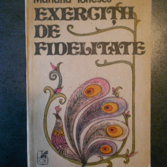 MARIANA IONESCU - EXERCITII DE FIDELITATE
