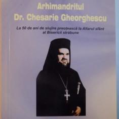 ARHIMANDRITUL DR. CHESARIE GHEORGHESCU , 2006