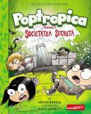 Poptropica. Societatea Secretă (Vol. 3)