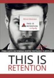 This is retention. Prima carte din Romania despre pastrarea, nu loializarea, clientilor, ALL