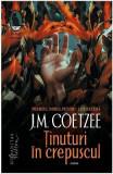 Tinuturi in crepuscul - J.M. Coetzee