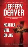 Cumpara ieftin Moartea vine on-line. Ed. 2016/Jeffery Deaver