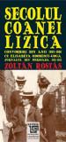 Secolul coanei Lizica | Zoltan Rostas