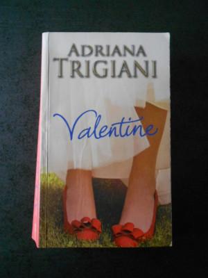 ADRIANA TRIGIANI - VALENTINE foto