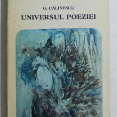 UNIVERSUL POEZIEI de G.CALINESCU,BUC.1973