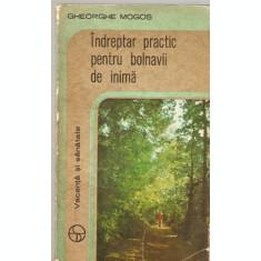 Indreptar Practic Pentru Bolnavii De Inima - Gheorghe Mogos