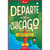 Carte Editura Arthur, Departe de Chicago, Richard Peck