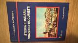 Istoria fondarii orasului Bucuresti - Dimitrie Papazoglu (2000)