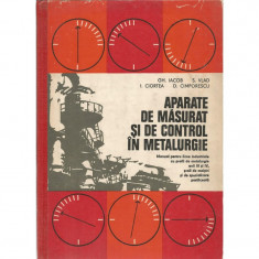 Aparate de masurat si de control in metalurgie - Gh. Iacob, S. Vlad, I. Ciortea, D. Cimporescu