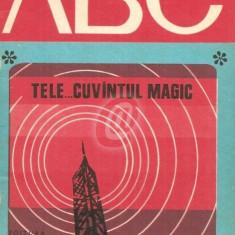 Tele... cuvantul magic
