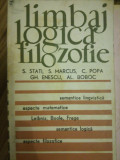 LIMBAJ. LOGICA. FILOZOFIE,  S. STATI, S. MARCUS, C. Popa, Gh. Enescu, Al. Boboc