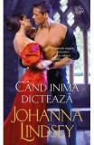 Cand inima dicteaza - Johanna Lindsey